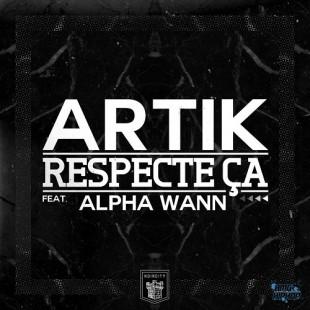 Respecte ça – Artik [EP + Clip]