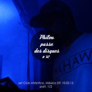 Philou Passe Des Disques – PPDD#12