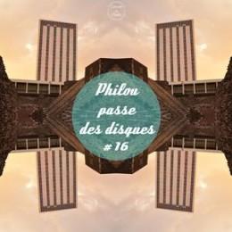 Philou passe des disques – PPDD #16