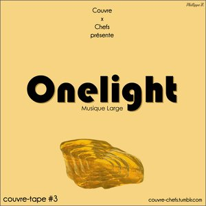 Couvre x Tape #3 – Onelight