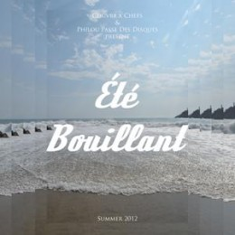 Philou Passe Des Disques – Été Bouillant (Boiling Summer, 2012 summer tape)