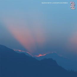 Baron Rétif & Concepción Pérez – Cascades [EP]