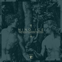 L'Eden Moderne – Nino Ice, The New Garden of Eden [EP]