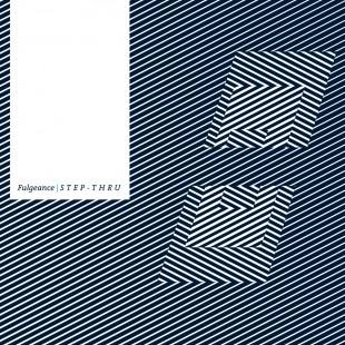 Fulgeance – Step Thru [LP]