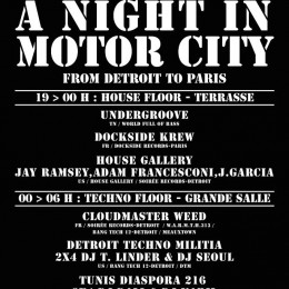 A Night in Motor City : From Detroit to Paris – Mercredi 24 Avril, Batofar, Paris [événement]