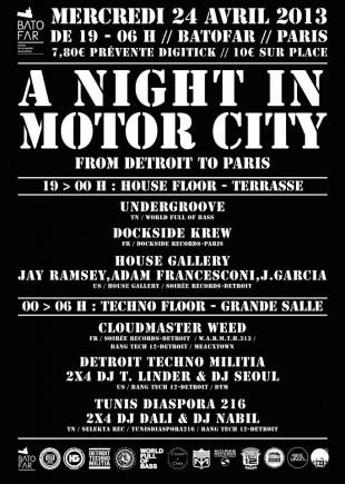 A Night in Motor City : From Detroit to Paris – Mercredi 24 Avril, Batofar, Paris [événement]