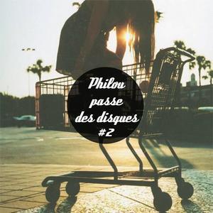 Philou passe des disques #2