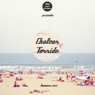 Philou Passe Des Disques – Chaleur Torride [summer tape 2011]