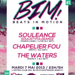 Beats In Motion – Souleance + Chapelier Fou + The Waters