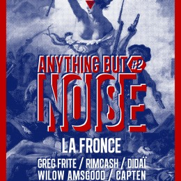 Couvre x Chefs presents : Anything But Noise #2 and gives you tickets ! [event]