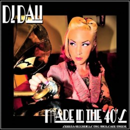 DJ Dali – Made in the 40's [EP]