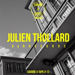 Couvre x Tape #13 – Julien Thollard (Din Records)