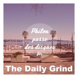 Philou passe des disques pour le blog The Daily Grind