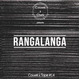 Couvre x Tape #14 – Rangalanga