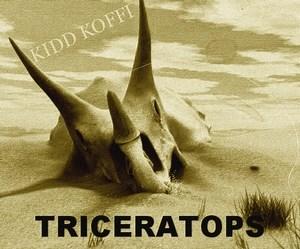 kidd koffi triceratops