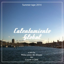 « Calentamiento Global », summer tape 2014 de PPDD pour CxC