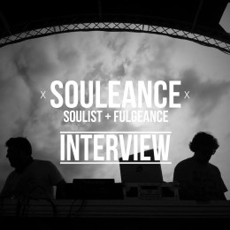 Souleance (Soulist + Fulgeance), Interview.