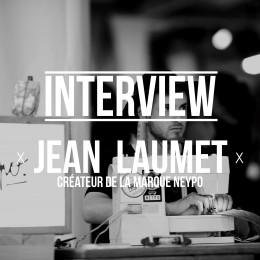 Nouvelle collection Neypo (+ interview du créateur  Jean Laumet)