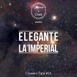 Couvre x Tape #16 – Elegante & La Imperial