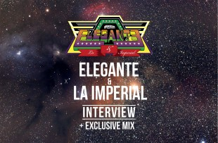 Elegante & La Imperial (Interview + Couvre x Tape #16)
