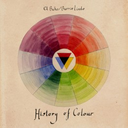 El Búho & Barrio Lindo : « History of Colour » EP (ZZK Records)