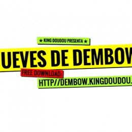 King Doudou presents: Jueves de dembow!