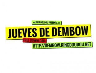 King Doudou présente : Jueves de dembow !