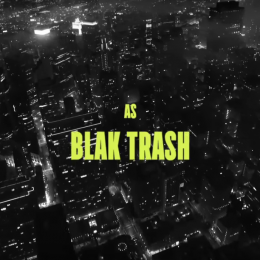 Chef Du Jour : Blak Trash – We Reap From The Divine