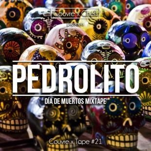 Couvre x Tape #21 – Pedrolito : Día de Muertos mixtape