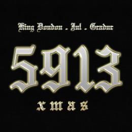 Chefs Du Jour : King Doudou x Jul x Gradur – «5913 XMAS»
