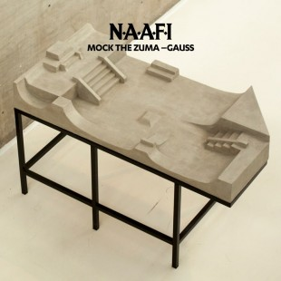 Chef Du Jour : Mock The Zuma – « Gauss » (N.A.A.F.I.)