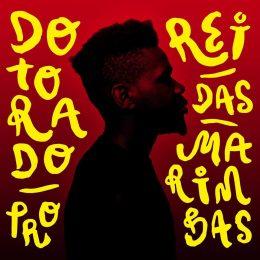 "Chef Du Jour : Dotorado Pro – ""Rei das Marimbas"""