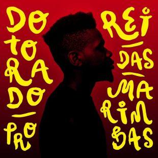 Chef Du Jour : Dotorado Pro – «Rei das Marimbas»