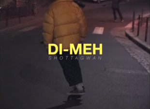 Chef Du Jour : Di-Meh – «Shottagwan»