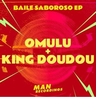 Chefs Du Jour : Omulu + King Doudou – «Bonde Da Pantera ft. MC Tha»