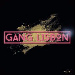 Chef Du Jour : Dj Firmeza – «GangLisbon Vol.1»