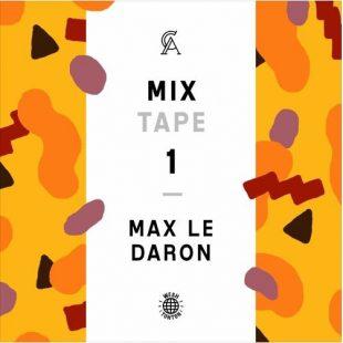 """Chef Du Jour : Max Le Daron – """"MIXTAPE 1 (Câpres & Anchois)"""""""