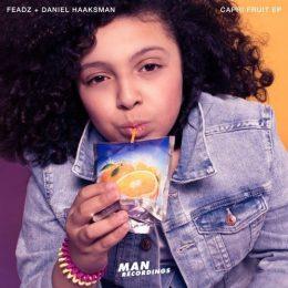 Chefs Du Jour :  Feadz + Daniel Haaksman – «Capri Fruit» EP