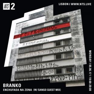 Chef Du Jour : Branko – «Enchufada Na Zona [#4] w/ Sango Guest Mix»