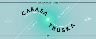 [2×2 PLACES] SeekSickSound invite Cabasa + Truska / La Java