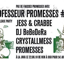 Professeur Promesses #13 w/ Jess & Crabbe, DJ BeBeDeRa & more