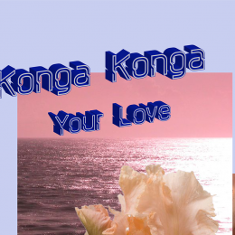 PREMIERE : Konga Konga – Behind Your Mask [HTS]