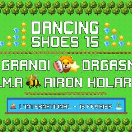 [2X2 PLACES] Dancing Shoes invite Emma, De Grandi, Orgasmic et Airon Kolarow