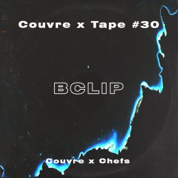 Couvre x Tape #30 : Bclip (+ ITW & Europe Tour)