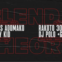 23.11.19 | Blend Theory: Nico Adomako, Rakoto 3000, Tommy Kid & DJ Polo