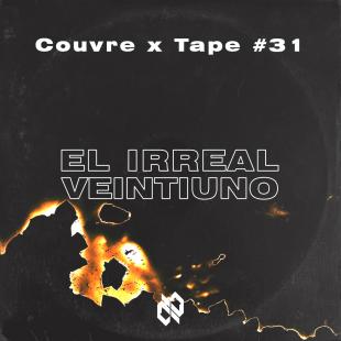 Couvre x Tape #31 – El Irreal Veintiuno